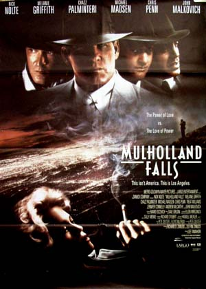 Pictured is a reprint of the Us promotional poster for the 1996 Lee Tamahori film Mulholland Fals starring Nick Nolte.