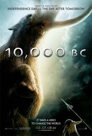 Pictured is a US one-sheet advance promotional poster for the 2005 Roland Emmerich film 10,000 BC starring Steven Strait.