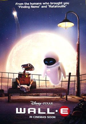 Pictured is an In Cinemas Soon advance one-sheet for the 2008 Andrew Stanton film Wall-e, starring Ben Burtt.