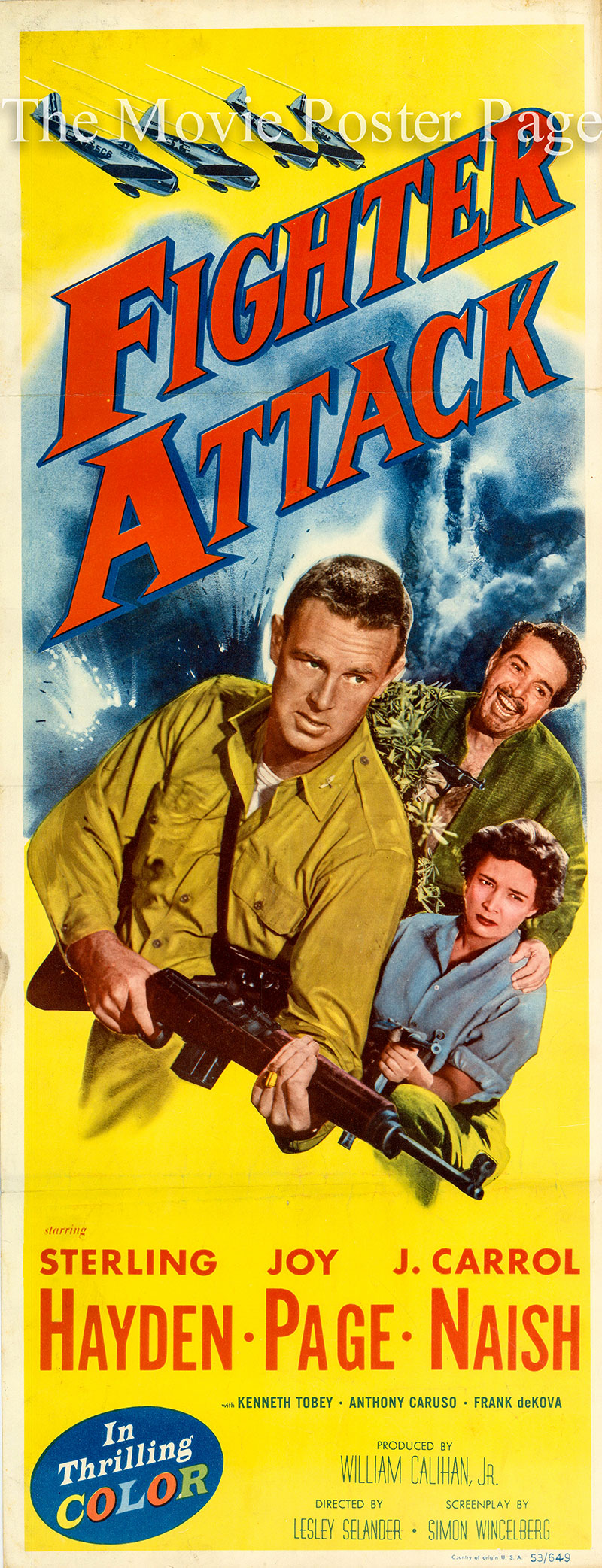 Pictured is the US one-sheet promotional poster for the 1953 Lesley Selander film Fighter Attack starring Sterling Hayden.