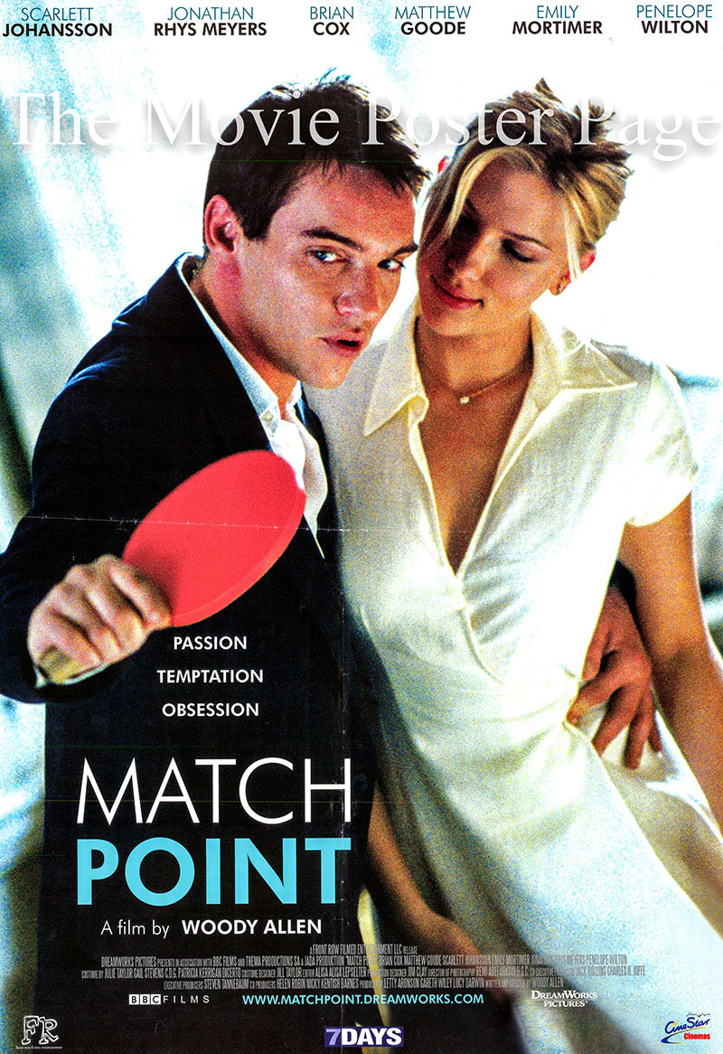 Pictured is an Egyptian promotional poster for the 2005 Woody Allen film Match Point starring Scarlett Johansson as Nola Rice.