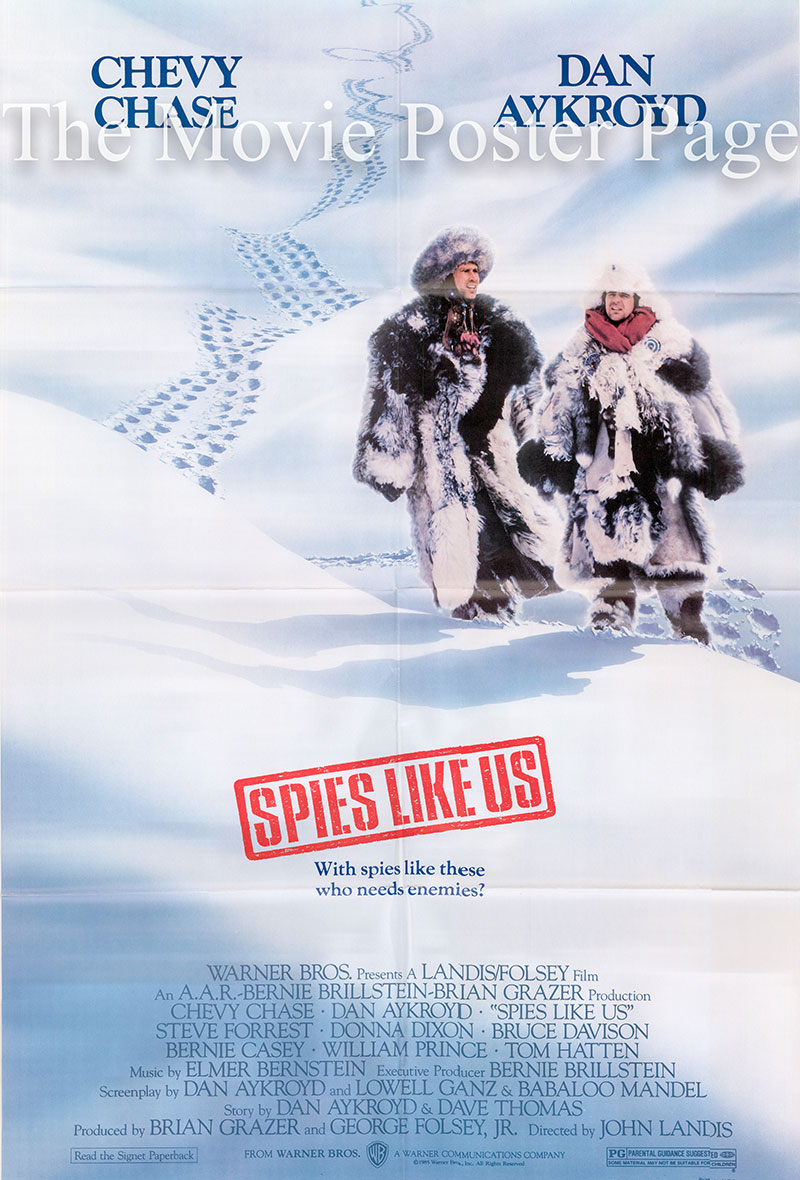 Pictured is a US promotional one-sheet poster for the 1985 John Landis film Spies Like US starring Chevy Chase and Dan Aykroyd.