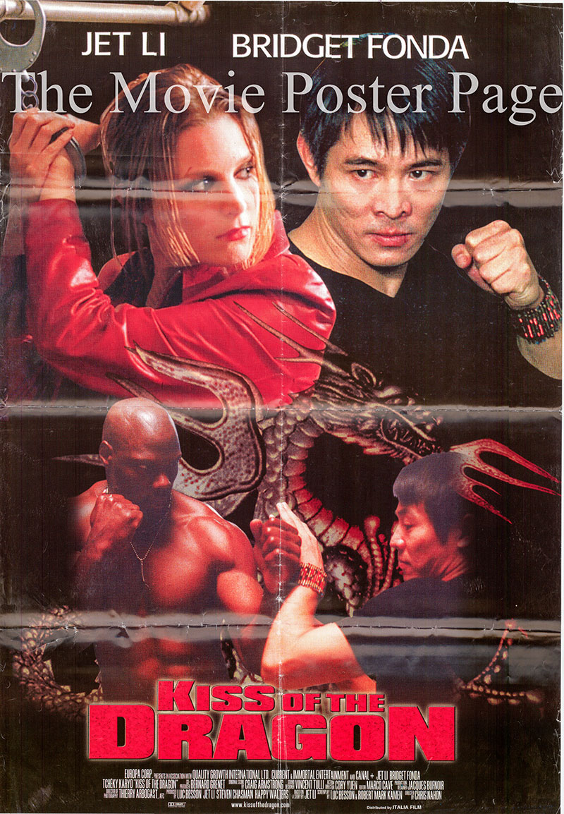 Pictured is an Italian one-sheet promotional poster for the 2001 Chris Nahon film Kiss of the Dragon starring Jet Li.