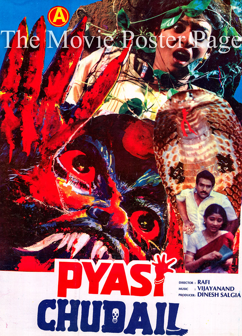 Pictured is an Indian promotional poster for the 1998 Rafi film Pyasi Chudail starring N. Ravi.