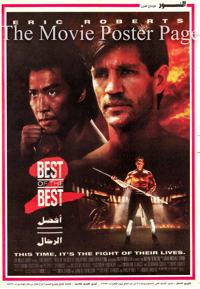 Pictured is an Egyptian promotional poster for the 1989 Robert Radler film Best of the Best 2 starring Eric Roberts.