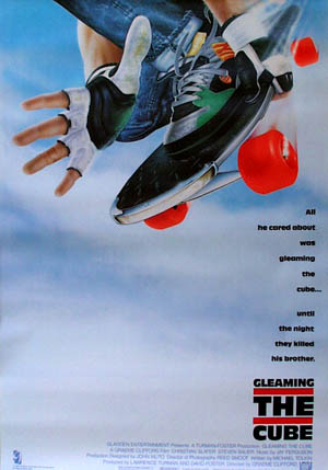 Pictured is a U.S. promotional poster for the 1989 Graeme Clifford film gleaming the Cube starring Christian Slater.