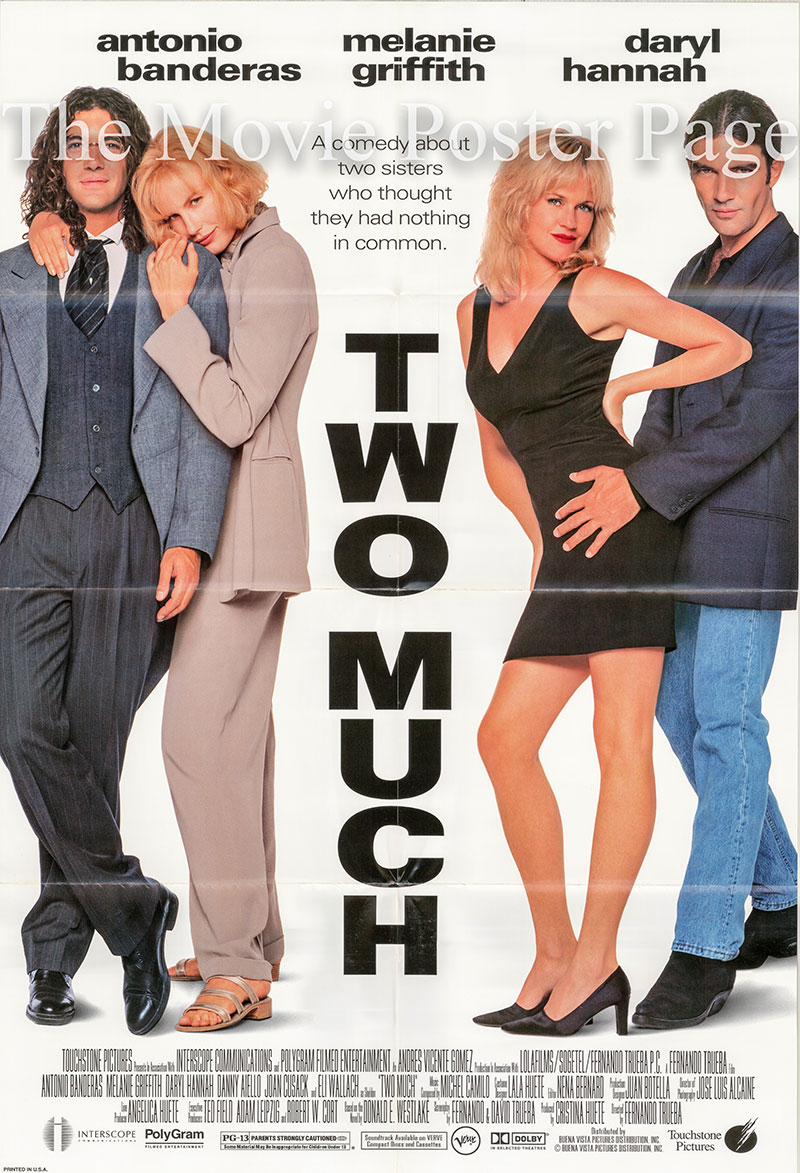 Pictured is a US one-sheet promotional poster for the 1995 Fernando Trueba film Two Much starring Antonio Banderas.