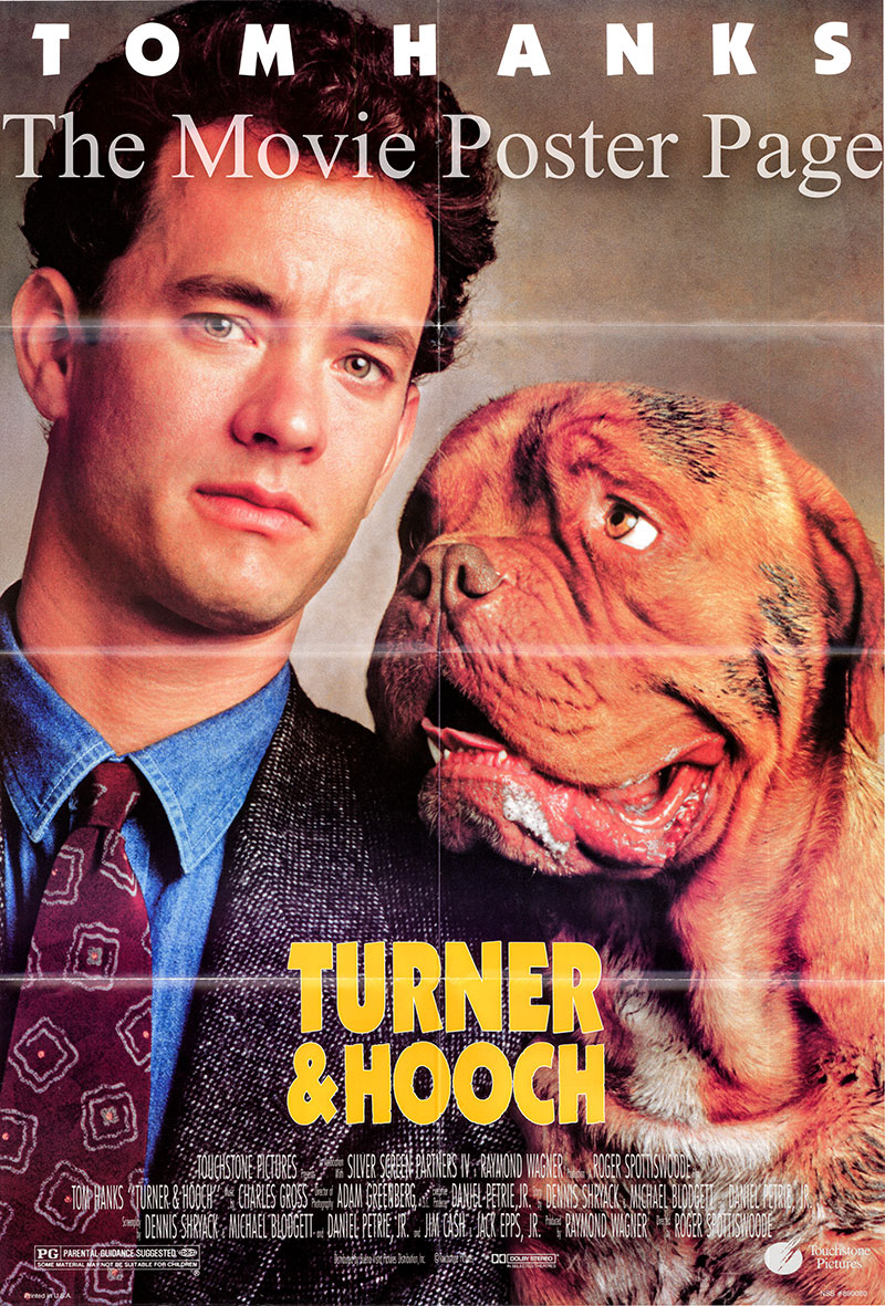 Pictured is a US one-sheet promotional poster for the 1982 Roger Spottiswoode film Turner & Hooch starring Tom Hanks.