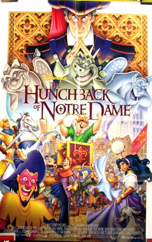 Pictured is a US promotional poster for the 1996 Gary Trousdale and Kirk Wise film The Hunchback of Notre Dame starring Tom Hulce as Quasimodo.