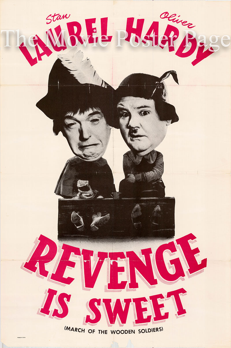 Pictured is a US one-sheet promotional poster for a 1961 rerelease of the 1934 Gus Meins and Charley Rogers film Revenge is Sweet starring Stan Laurel and Oliver Hardy.  In its initial release the film was titled Babes in Toyland
