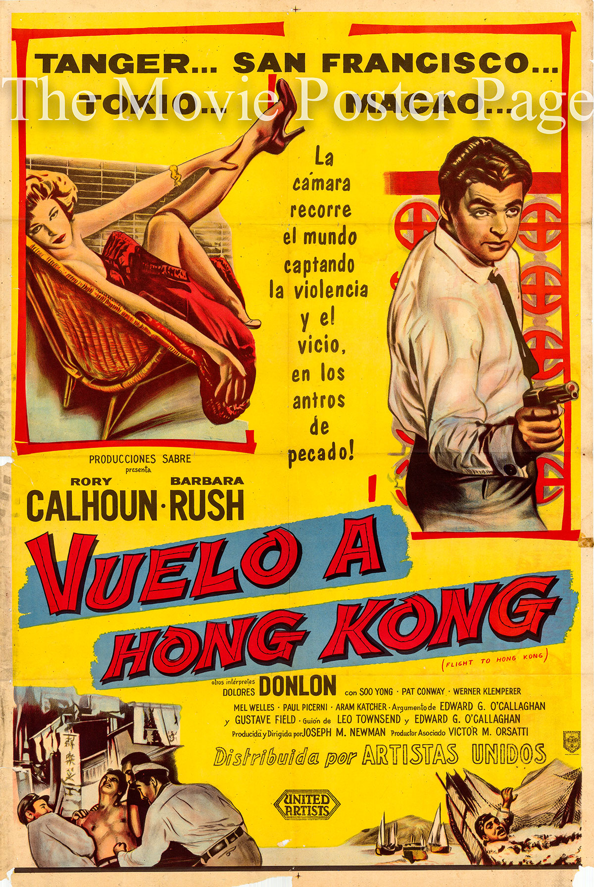 Pictured is an Argentine one-sheet poster for the 1956 Joseph M. Newman film Flight to Hong Kong starring Rory Calhoun as Tony Dumont.