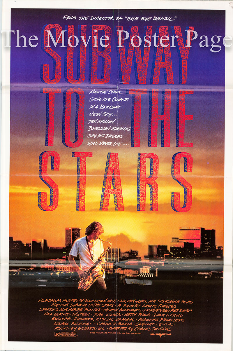 Pictured is a US one-sheet promotional poster for the 1987 Carlos Diegues and Tereza Gonzalez film Subway to the Stars starring Guilherme Fontes.