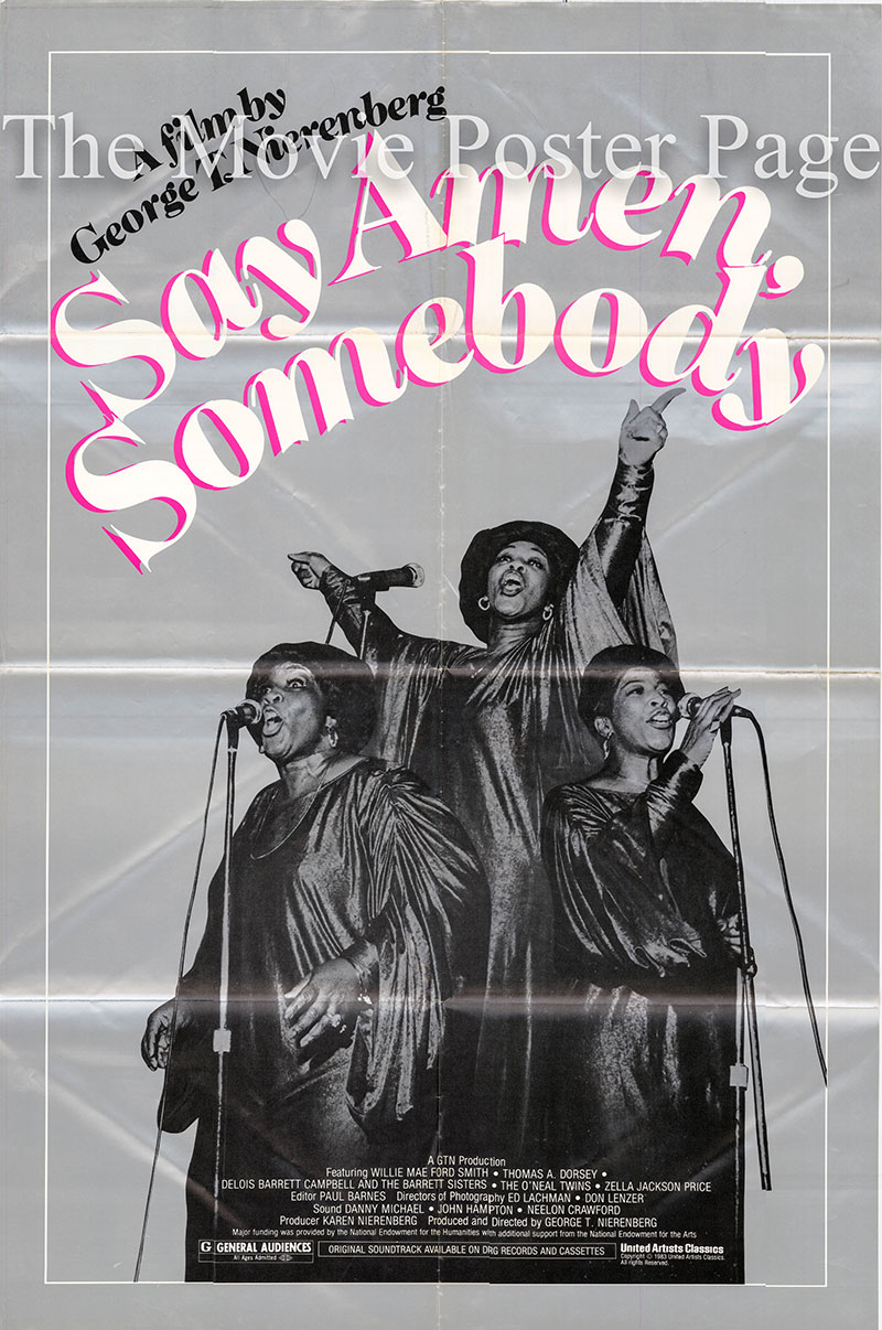 Pictured is a US one-sheet promotional poster for the 1982 George T. Nierenbert film Say Amen Somebody starring DeLois Barrett Cambell and Thomas A. Dorsey.