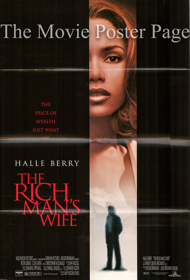 Pictured is a US one-sheet promotional poster for the 1996 Amy Holden Jones film The Rich Man's Wife starring Halle Berry.