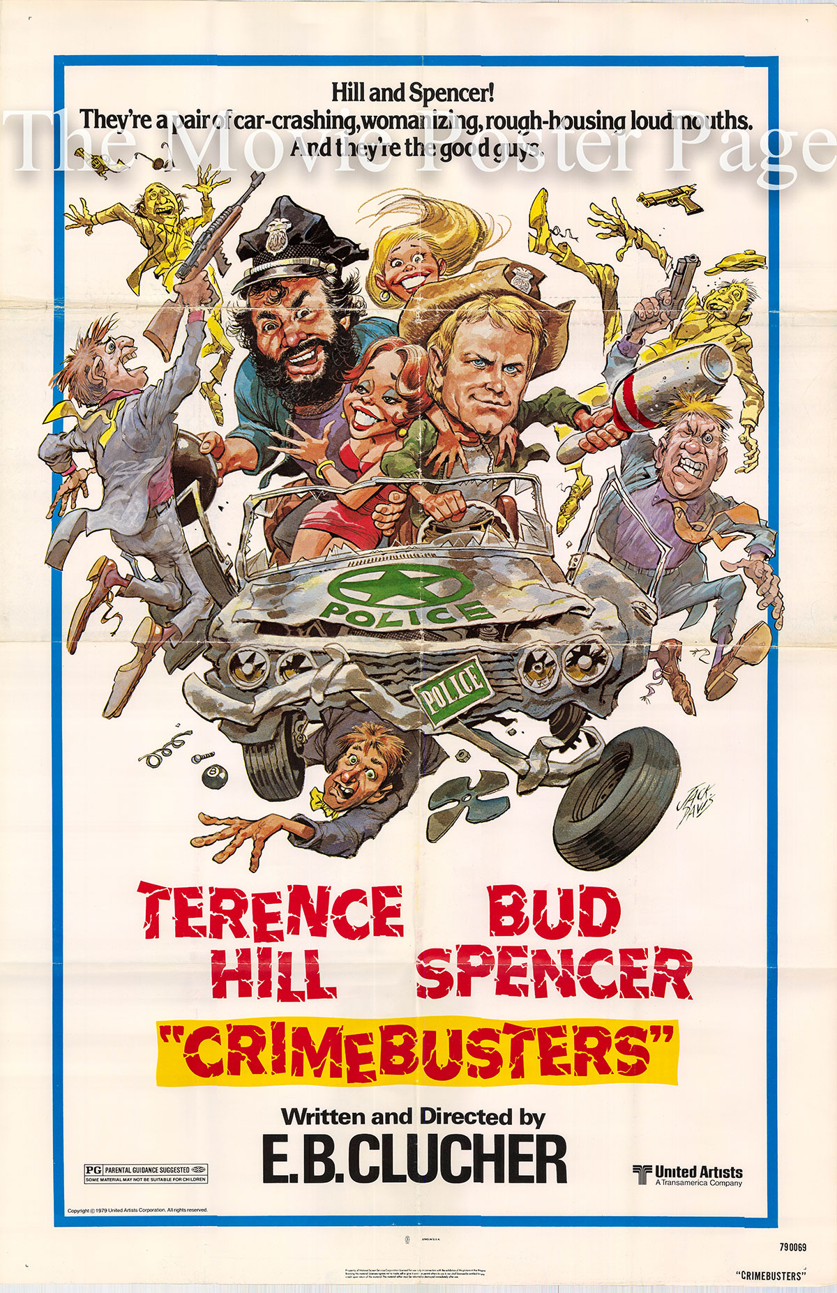 Pictured is a US promotional poster for the 1976 Enzo Barboni film Crime Busters, starring Terence Hill.