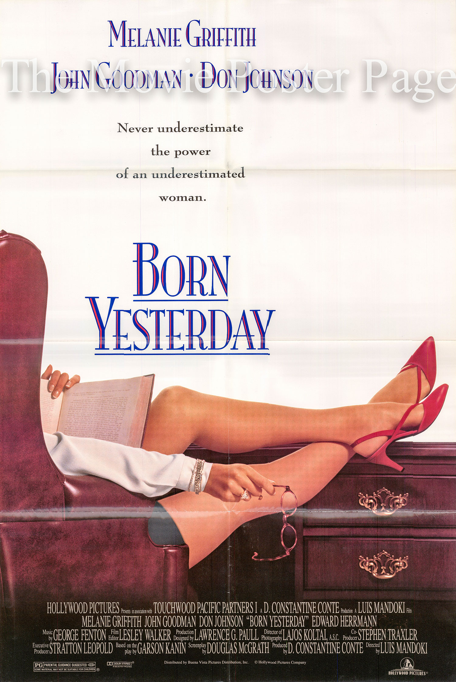 Pictured is a US promotional poster for the 1993 Luis Mandoki film Born Yesterday starring Melanie Griffith.