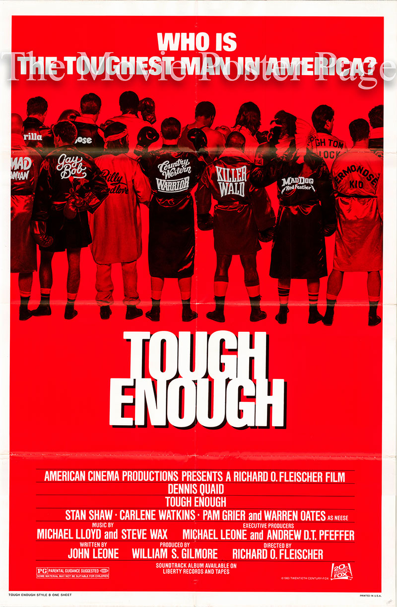 Pictured is the style B US one-sheet promotional poster for the 1983 Richard Fleischer film Tough Enough starring Dennis Quaid.