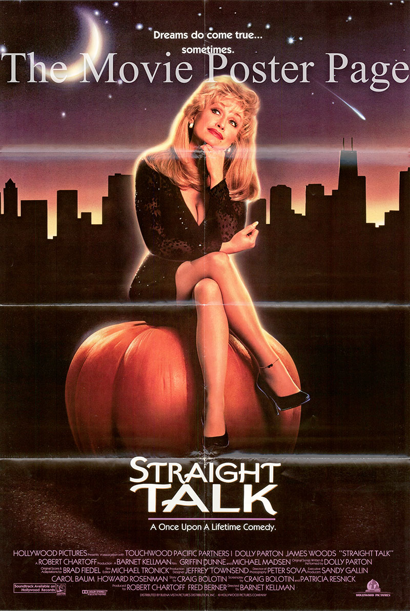 Pictured is a US one-sheet promotional poster for the 1992 Barnet Kellman film Straight Talk starring Dolly Parton.
