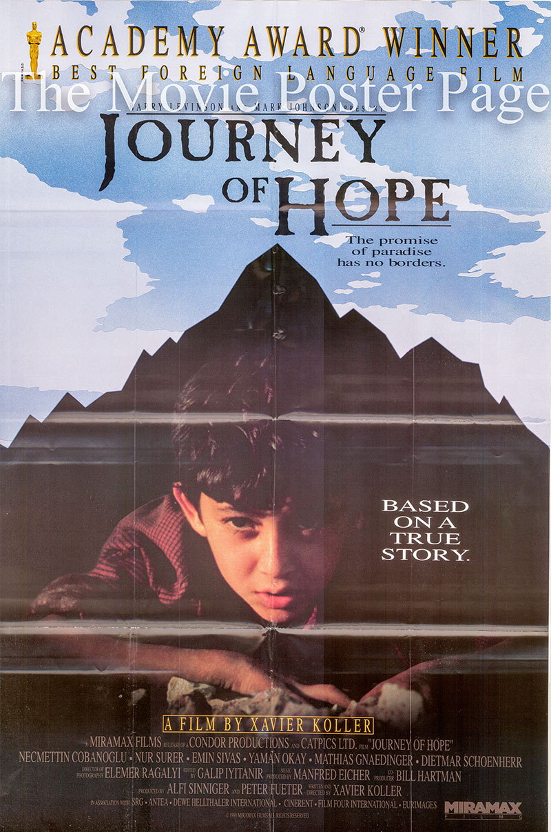 Pictured is a US one-sheet promotional poster for the 1990 Xavier Koller film Journey of Hope starring Necmettin Cobanoglu.