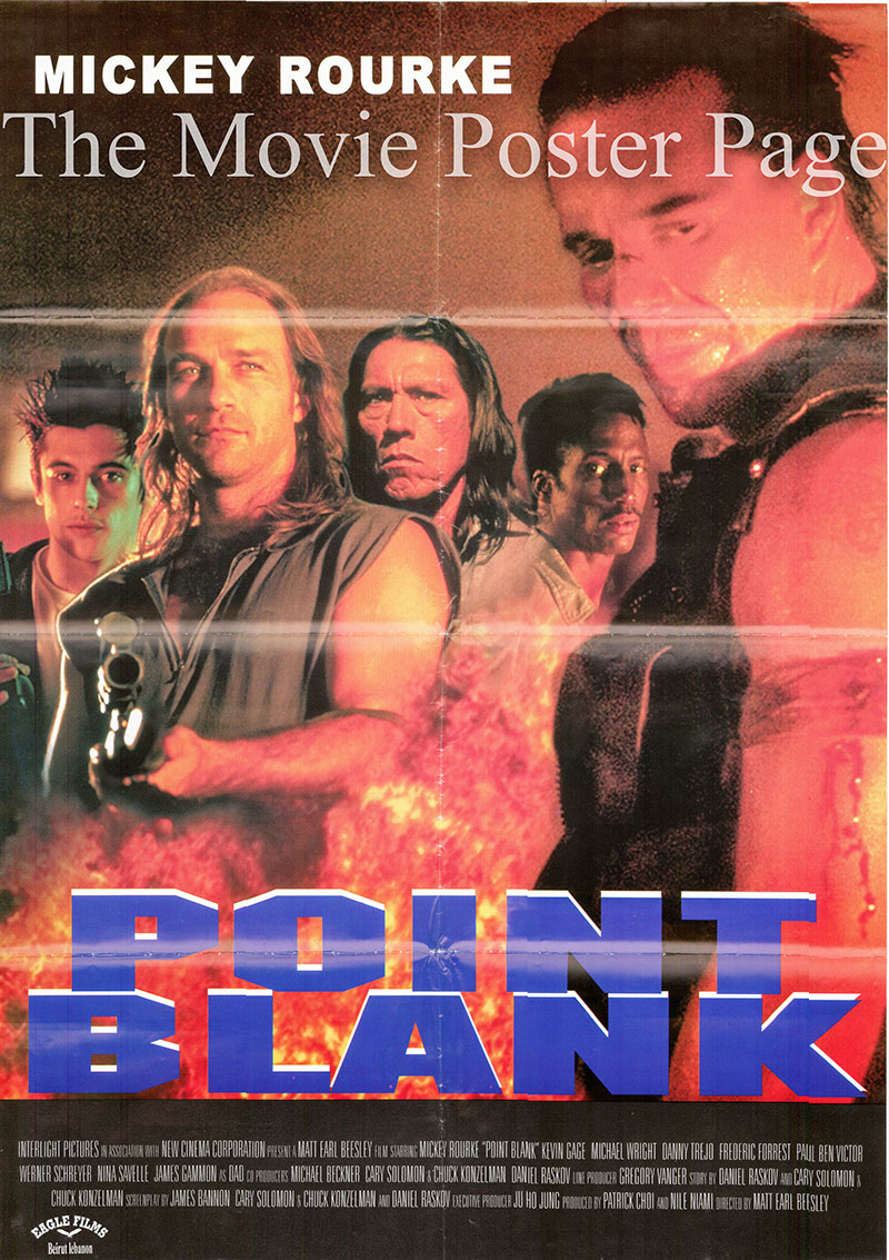 Pictured is a Lebanese promotional poster for the 1998 Matt Earl Beesley film Point Blank starring Mickey Rourke.