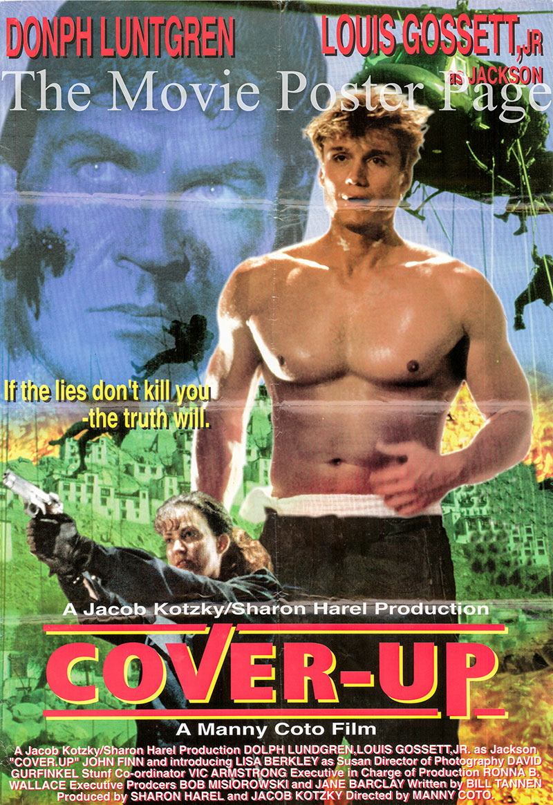 Pictured is an Egyptian promotional poster for the 1991 Manny Coto film Cover-Up starring Dolph Lundgren.