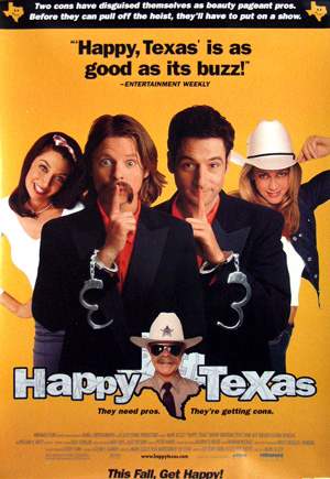 Pictured is a US one-sheet promotional poster for the 1999 Mark Illsley film Happy Texas starring Steve Zahn.