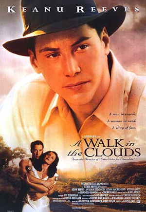 Pictured is a US one-sheet promotional poster for the 1995 Alfonso Arau film A Walk in the Clouds starring Keanu Reeves.