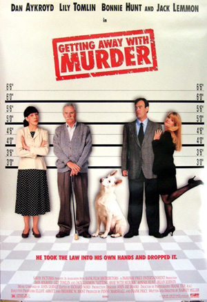 Pictured is a US one-sheet promotional poster for the 1996 Harvey Miller film Getting away with Murder starring Dan Aykroyd, Lily Tomlin and Jack Lemmon.