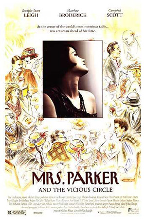 Pictured is a US one-sheet promotional poster for the 1994 James Orr film Mrs. Parker and the Vicious Circle starring Jennifer Jason Leigh.