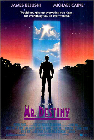 Pictured is a US one-sheet promotional poster for the 1990 James Orr film Mr. Destiny starring Michael Caine and James Belushi.