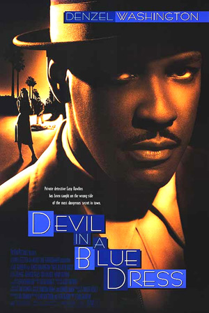 Pictured is a US one-sheet promotional poster for the 1995 Carl Franklin film Devil in a Blue Dress starring Denzel Washington.
