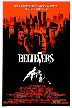 Pictured is a US one-sheet promotional poster for the 1987 John Schlesinger film The Believers starring Martin Sheen.