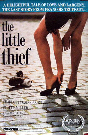 Pictured is a US one-sheet promotional poster for the 1988 Claude Miller film The Little Thief starring Charlotte Gainsbourg, based on the final screenplay by Francois Truffaut.
