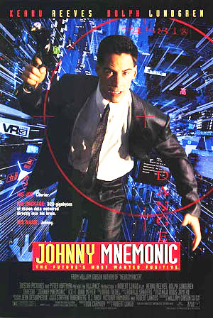 Pictured is a US one-sheet promotional poster for the 1995 Robert Longo film Johnny Mnemonic starring Keanu Reeves.