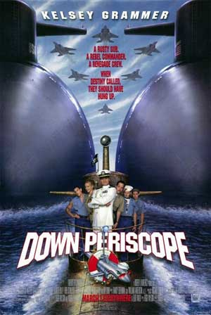 Pictured is a US one-sheet promotional poster for the 1996 David S. Ward film Down Periscope starring Kelsey Grammer.