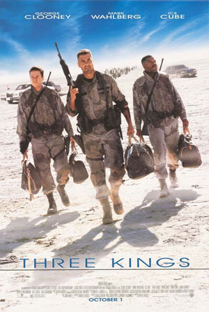 Pictured is a US promotional poster for the 1999 David O. Russell film Three Kings starring George Clooney.