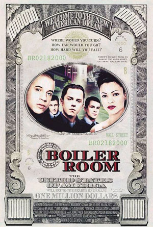 Pictured is a US one-sheet promotional poster for the 2000 Ben Younger film Boiler Room starring Giovanni Ribisi.
