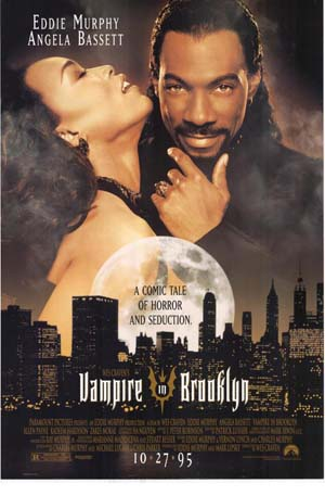 Pictured is a US one-sheet promotional poster for the 1995 Wes Craven film Vampire in Brooklyn starring Eddie Murphy.