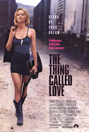 Pictured is a US one-sheet promotional poster for the 1993 Peter Bogdanovich film The Thing Called Love starring River Phoenix.