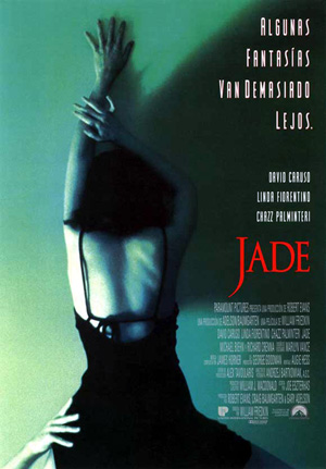 Pictured is a US one-sheet promotional poster for the 1995 William Friedkin film Jade starring David Caruso.