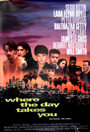 Pictured is a US one-sheet promotional poster for the 1992 Marc Rocco film Where the Day Takes You starring Laura San Giacomo and Dermot Mulroney.