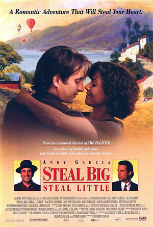 Pictured is a US one-sheet promotional poster for the 1995 Andrew Davis film Steal Big Steal Little starring Andy Garcia.