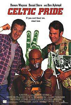 Pictured is an US promotional poster for the 1996 Tom DeCercio film Celtic Pride starring Dan Aykroyd.
