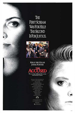 Pictured is an US one-sheet promotional poster for the 1988 Jonathan Kaplan film The Accused starring Kelly McGillis and Jodie Foster.