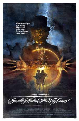 Pictured is an US one-sheet promotional poster for the 1983 Jack Clayton film Something Wicked This Way Comes starring Jason Robards, based on the novel by Ray Bradbury.