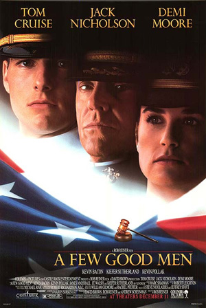 Pictured is an US promotional poster for the 1992 Rob Reiner film A Few Good Men starring Tom Cruise.
