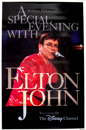 Pictured is an US promotional poster for the 1995 Disney Channel TV film A Special Evening with Elton John starring Elton John.