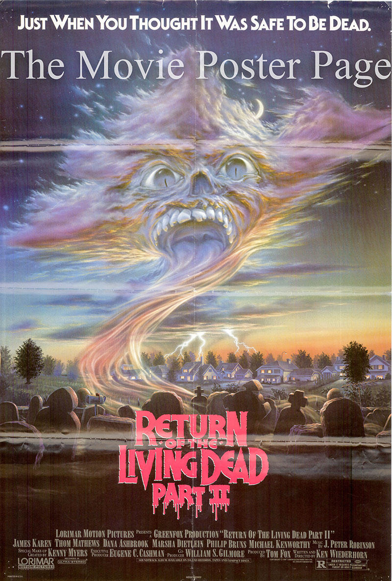 Pictured is a US promotional poster for the 1988 Ken Wiederhorn film Return of the Living Dead Part II starring Michael Kenworthy.