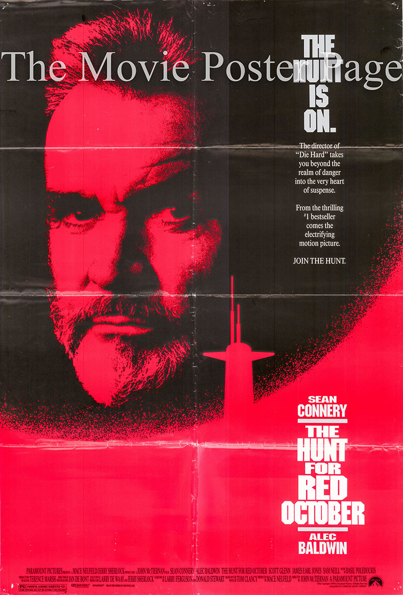 Pictured is a US promotional one-sheet poster for the 1990 John McTiernan film The Hunt for Red October starring Sean Connery.