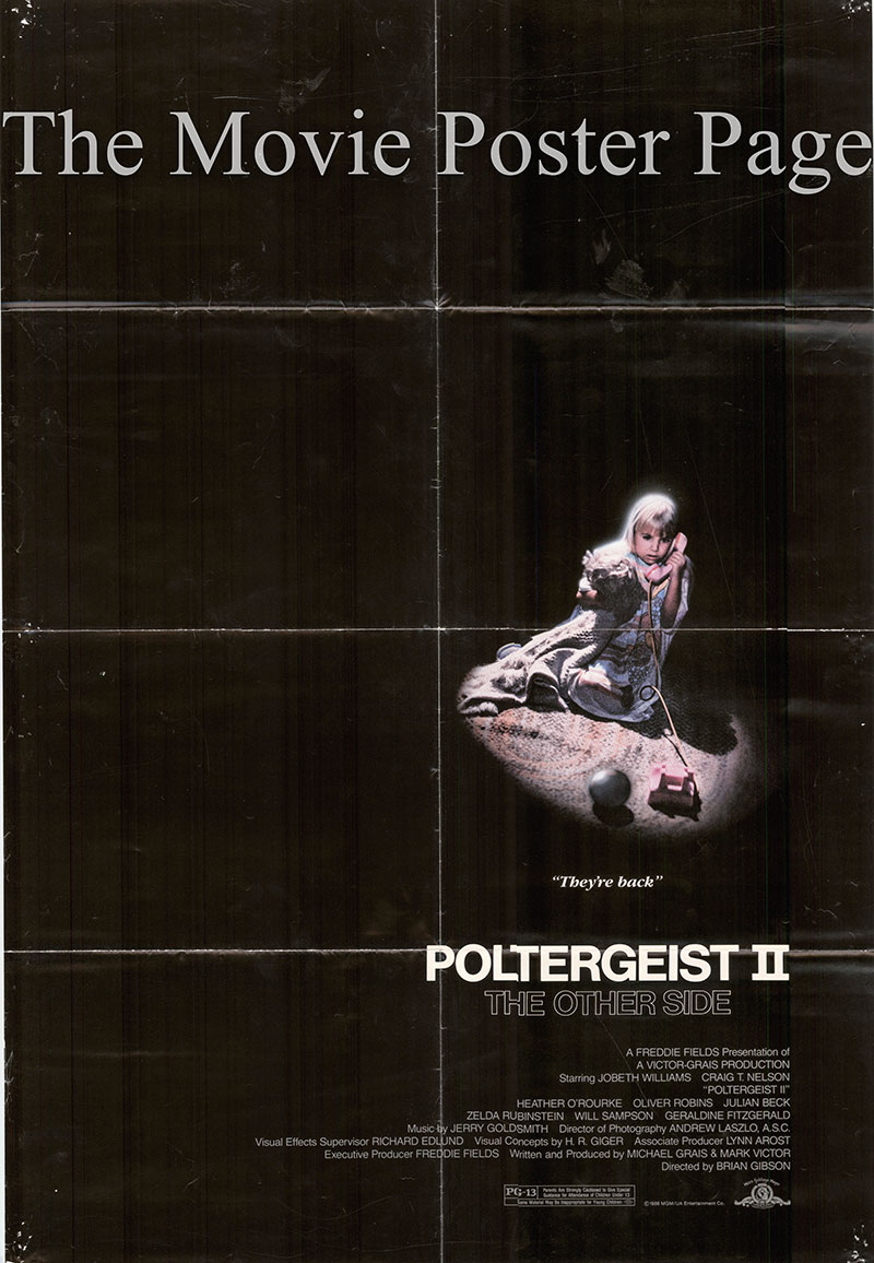 Pictured is an US promotional poster for the 1986 Brian Gibson film Poltergeist II starring JoBeth Williams.